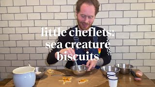Sea Creature Biscuits | Little Cheflets Cooking Class | Learn at home with Maggie & Rose