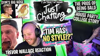 TIMTHETATMAN ROASTS SYMFUHNY & COLLEGE PARTY STORY - JUST CHATTING