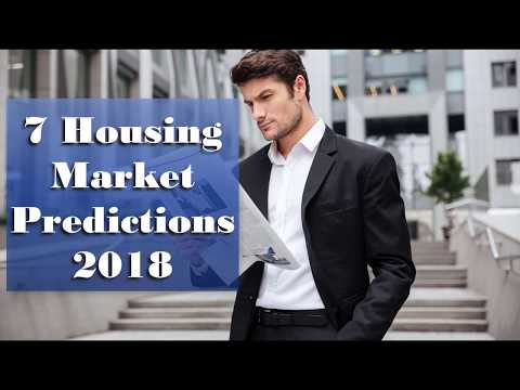 7 Housing Market Predictions 2018
