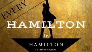 Every Time Hamilton Is Said In Hamilton