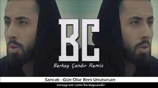 Sancak - Gün Olur Beni Unutursan ( Berkay Çandır Remix ) 2019