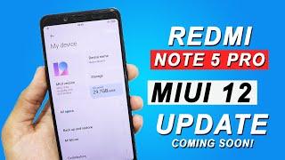Redmi Note 5 Pro MIUI 12 Update Information | Good News MIUI 12 Update Coming Soon!