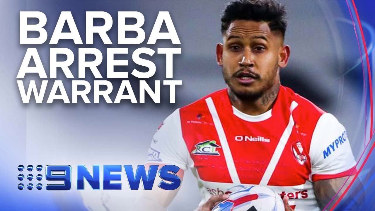 Arrest warrant issued for former NRL player Ben Barba | Nine