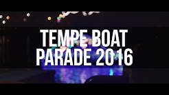 Tempe Town Lake Boat Parade | Event Video 2016