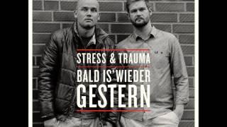 Stress & Trauma - Rhymes für die Ohr'n (feat. Italo Reno, Germany, M-Riebold & Donato)