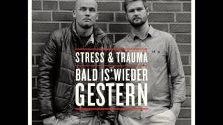Stress & Trauma - Rhymes für die Ohr