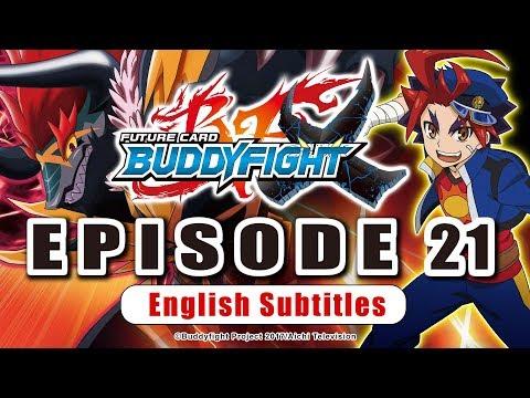[Sub][Episode 21] Future Card Buddyfight X Animation