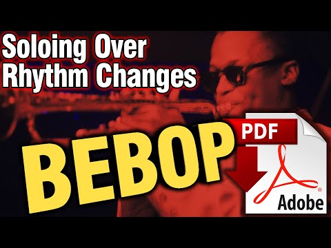 BEBOP Soloing Over Rhythm Changes (3)