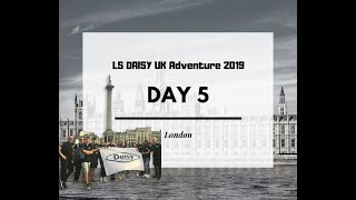 LS DAISY Smederevo in the UK 2019 Days 5 - 8