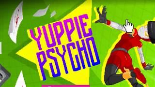 Они Расставили Мины По Всей Компании - Yuppie Psycho