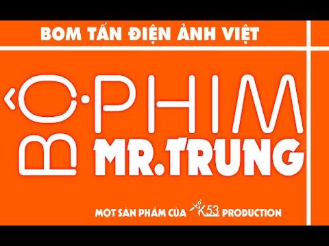 PHIM NGẮN: MR.TRUNG [AK53 OFFICIAL FILM] - AK53 THPT THANH CHƯƠNG 1 NGHỆ AN