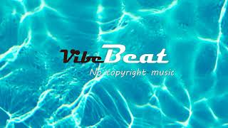 Summer - MBB (No copyright music) | Free to use music | D Vibe Beat | Free download