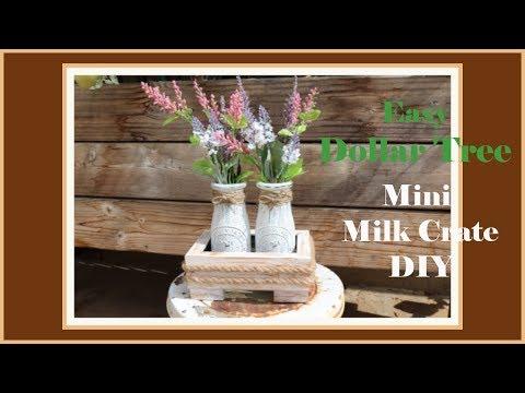Mini Dollar Tree DIY Farmhouse Decor  Milk Bottle Crate