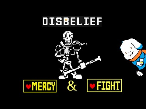 Disbelief DEMO - FIGHT & MERCY with Papyrus!
