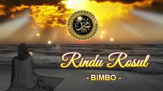 Rindu Rasul - Bimbo