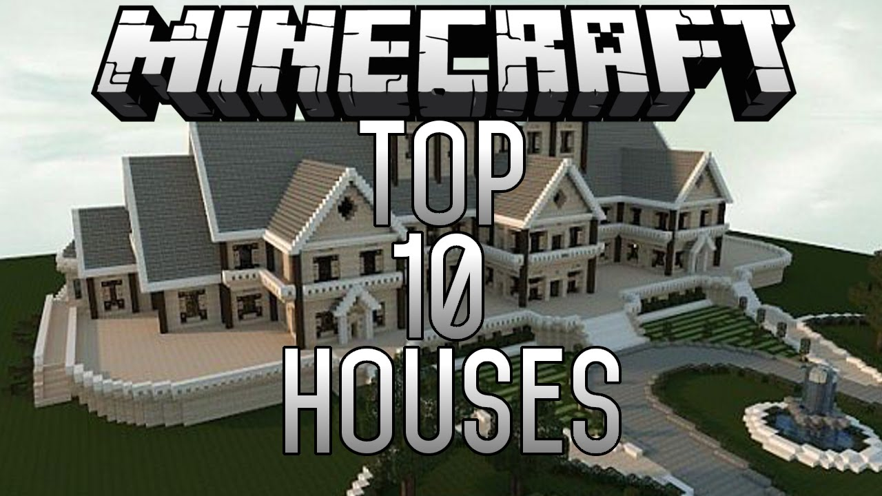 Biggest Minecraft House In The World 2014 top 10 epic minecraft houses (minecraft 1.8) november 2014 - youtube