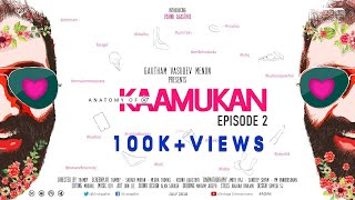 Anatomy of A Kaamukan Malayalam Mini Web Series EP 02 | Thamby | Ondraga Entertainment