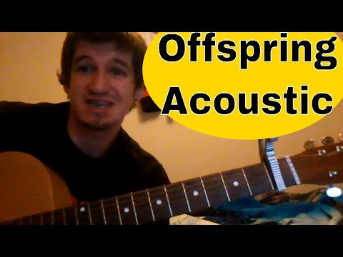 How To Play 'The Kids Aren't Alright' - Offspring - Easy Acoustic Guitar Tutorial/Lesson