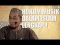Hukum Musik Lengkap | ustad Adi Hidayat,LC,MA