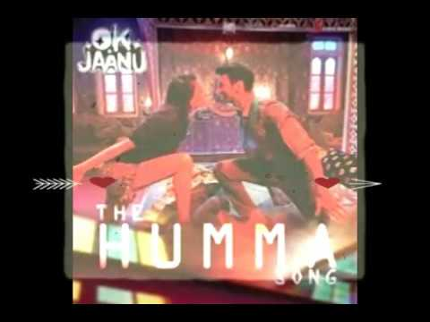 The Humma Song OK Jaanu HD Quality Song New