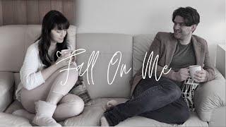 Fall On Me - Lauren Lee Innis-Youren & Patrick Hill
