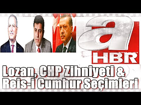 Lozan, CHP Zihniyeti ve Reis-i Cumhur Seçimleri - Üstad Kadir Mısıroğlu, 07.08.2014