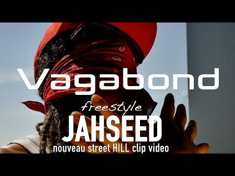 jahseed -  freestyle vagabond (street clip officiel)