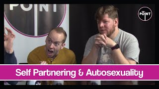 The Point - Self Partnering & Autosexuality (S04E11)
