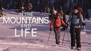 In the mountains and life