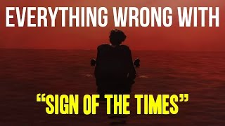 "Download Lagu Everything Wrong With Harry Styles - ""Sign of the Times"" Mp3"
