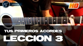 TUS PRIMEROS ACORDES Curso para principiantes LECCIÓN 3 (HD) Tutorial Guitarra - Christianvib thumbnail