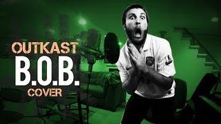 "Outkast ""B.O.B."" (Cover)"