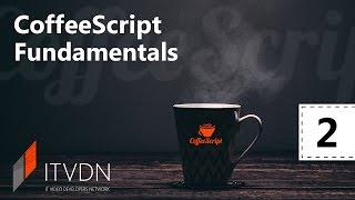 Видео курс CoffeeScript. Урок 2. Управляющие конструкции