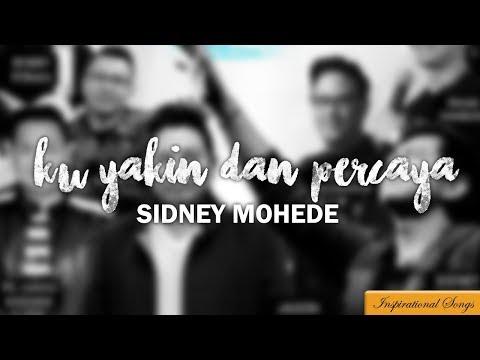 Lagu tentang Iman....Ku yakin dan Percaya - Sidney Mohede
