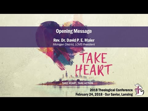 Take Heart, Take Action Opening | Rev. Dr. David P. E. Maier