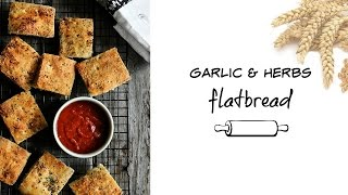 The Best Garlic And Herbs Flatbread {recipe}