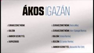 Ákos - Kapuzárás (Igazán EP, 2014)