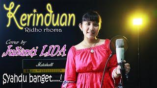 Kerinduan - Ridho Rhoma (Lagu Hits) | Cover by Julianti LIDA (Video Lirik)