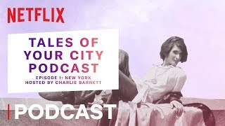 Prism: Tales of Your City Podcast | New York - Sylvia's Stonewall | Netflix
