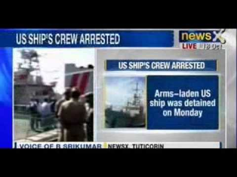 Tuticorin Crime Branch arrests crew of detained US ship - NewsX