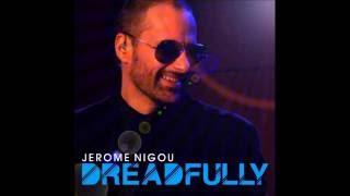 Jerome Nigou - Dreadfully