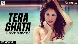 Tera Ghata (Remix)   DJ Chirag Dubai   Gajendra Verma   Karishma Sharma   Desi Nation Vol.1