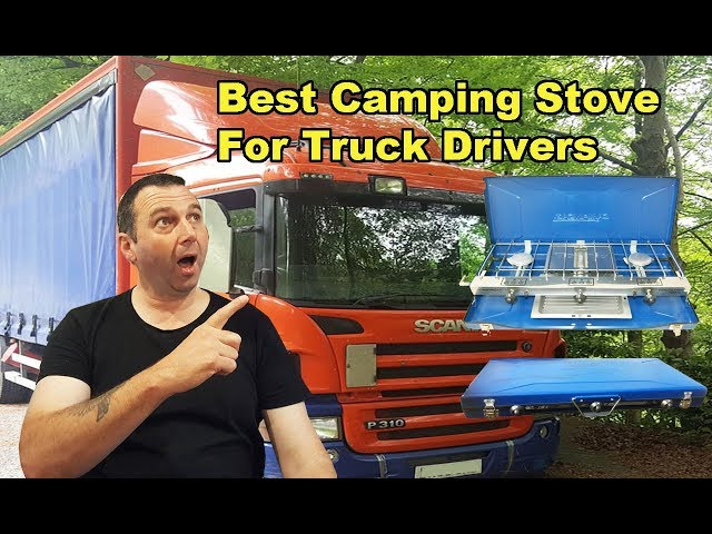 Best Camping Stove for Truck Drivers
