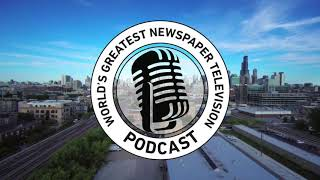 The World's Greatest Newspaper Television Podcast - Episode 4