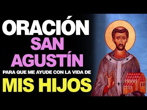 🙏 Oración Poderosa a San Agustín POR LA CONVERSIÓN Y PEDIR POR MIS HIJOS 🙇