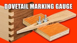 Dovetail Joint Marking Gauge for Cutting Dovetails by Hand