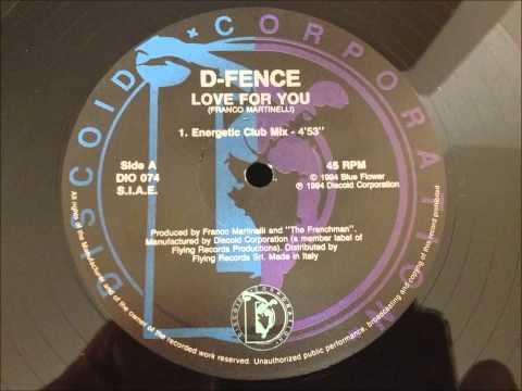 D-Fence - Love For You
