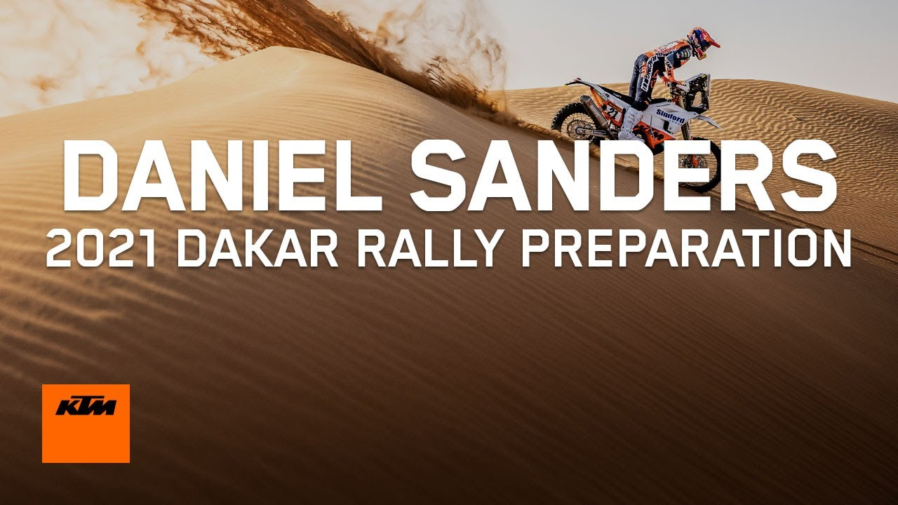 Daniel Sanders - 2021 Dakar Rally Preparation | KTM