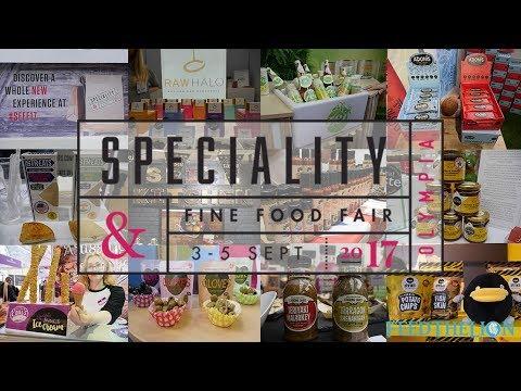 Speciality Fine Food Fair 2017 - Olympia, London
