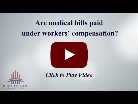 Are Medical Bills Paid Under Workers' Compensation?